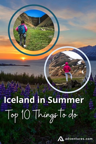 Summer In Iceland Top 10 Things To Do Pinterest Pin